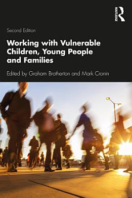 Working with Vulnerable Children  Young People and Families