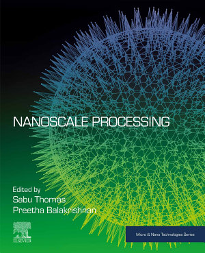 Nanoscale Processing