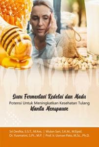 Susu Fermentasi Kedelai Dan Madu Potensi Untuk Meningkatkan Kesehatan Tulang Wanita Menopause PDF