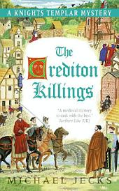 The Crediton Killings: A Knights Templar Mystery