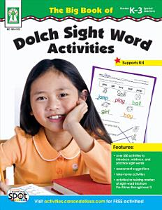 Big Book of Dolch Sight Word Activities  Grades K   3 Book