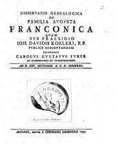 Dissertatio Genealogica De Familia Avgvsta Franconica