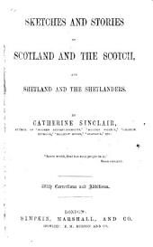 Scotland and the Scotch; or, The Western Circuit. ... Third thousand, with ... additions. (Shetland and the Shetlanders; or, the Northern Circuit, etc.)