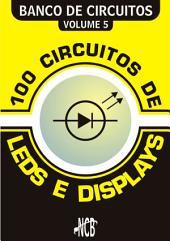 100 Circuitos de LEDs e Displays