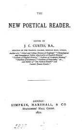 The new poetical reader, ed. by J.C. Curtis