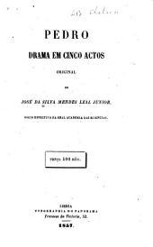 Pedro: drama em cinco actos