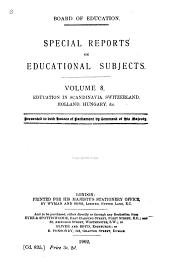 Education in Scandinavia, Switzerland, Holland, Hungary, &c