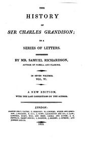 The History of Sir Charles Grandison: In a Series of Letters, Volume 6
