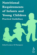 Nutritional Requirements of Infants and Young Children  Practical Guidelines
