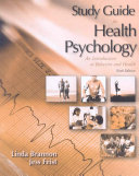 Study Guide for Health Psychology  an Introduction to Behavior and Health PDF