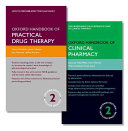 Oxford Handbook of Practical Drug Therapy 2e and Oxford Handbook of Clinical Pharmacy 2e