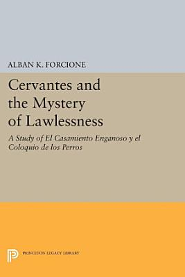 Cervantes and the Mystery of Lawlessness PDF