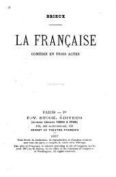 La française: comédie en trois actes
