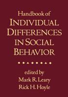 Handbook of Individual Differences in Social Behavior PDF