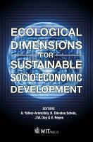 Ecological Dimensions for Sustainable Socio Economic Development PDF