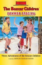 Summer Special: Three Adventures of the Boxcar Children