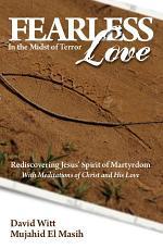 Fearless Love in the Midst of Terror (Free eBook Sampler)