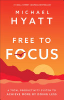 Free to Focus Book