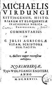 Michaelis Virdungi... Commentarius in C. Julii Agricolae Vitam