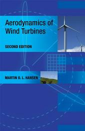 Aerodynamics of Wind Turbines, 2nd edition: Edition 2