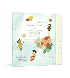 The Wonderful Things You Will Be Growth Chart Book