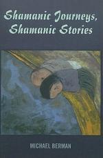 Shamanic Journeys, Shamanic Stories