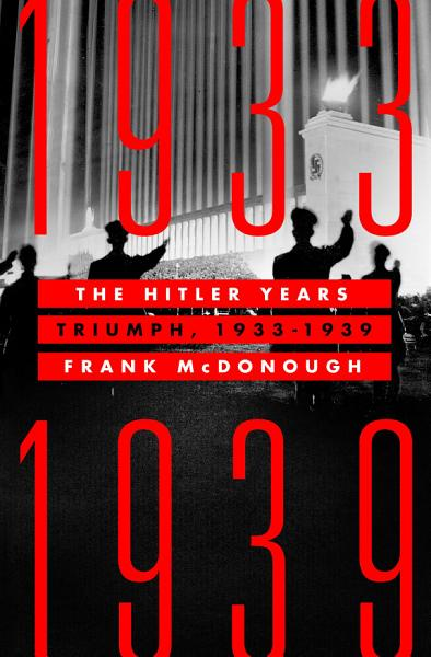 Download The Hitler Years  Triumph  1933 1939 Book