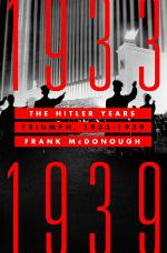 The Hitler Years: Triumph, 1933-1939