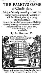 The famous game of chesse-play, London, 1614