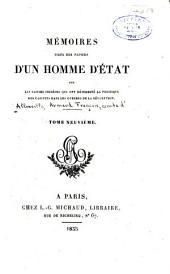 Mémoires tirés des papiers d'un homme d'état: sur les causes secrètes qui ont déterminé la politique des cabinets dans les guerres de la révolution ...