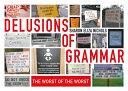 Delusions of Grammar
