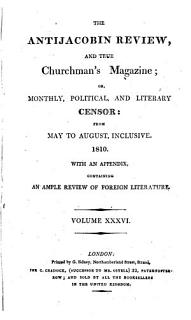 The Anti Jacobin Review and Magazine  Or  Monthly Political and Literary Censor  ed  by J R  Green   Book