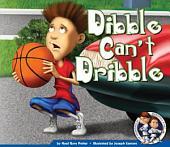 Dibble Can't Dribble