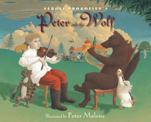 Sergei Prokofiev s Peter and the Wolf