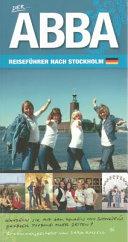 Der Abba Reisef Hrer Nach Stockholm  2nd Edition  PDF