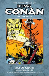 Chronicles of King Conan Volume 7  Day of Wrath and Other Stories Book
