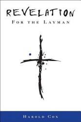 Revelation For The Layman Book PDF
