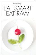 Eat Smart Eat Raw