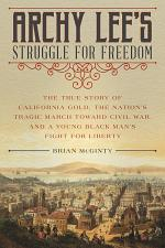 Archy Lee's Struggle for Freedom