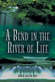A Bend in the River of Life PDF