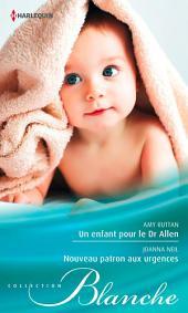 Un enfant pour le Dr Allen - Nouveau patron aux urgences