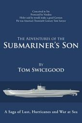 The Adventures of the Submariner'S Son