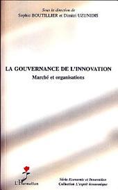 La gouvernance de l'innovation: Marché et organisations