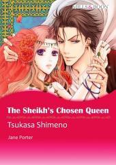The Sheikh's Chosen Queen: Mills & Boon Comics