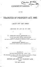 Commentaries on the Transfer of Property Act  1882 PDF