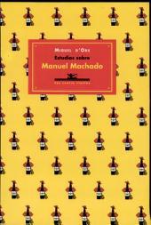 Estudios sobre Manuel Machado