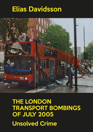 The London Transport Bombings of July 2005