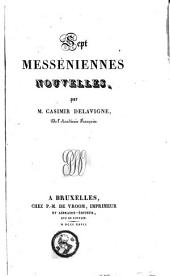 """Sept Messéniennes nouvelles ... Quatrième édition. [With two folding plates containing musical settings of the sixth """"Messénienne"""" and of """"La Brigantine,"""" extracted from """"Derniers chants.""""]"""