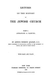 Lectures on the History of the Jewish Church: Part 1
