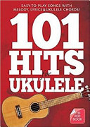 101 Hits for Ukulele: the Red Book